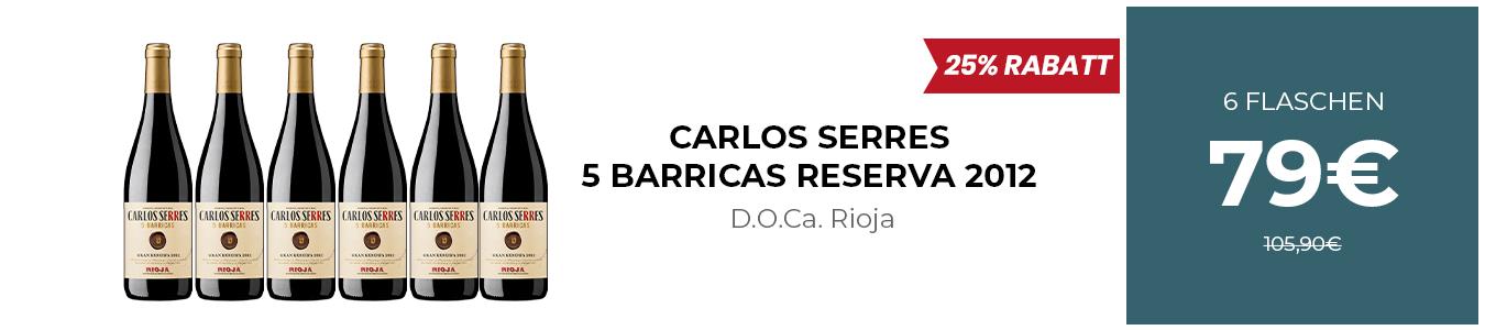 CARLOS SERRES 5 BARRICAS GRAN RESERVA 2012
